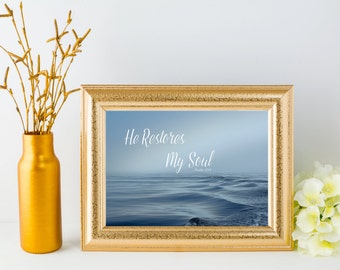 """Instant Download Bible Quote Printable, Psalm 23:3, """"He Restores My Soul,"""" Peaceful Ocean Scene, Inspirational Art Print, Digital Wall Decor"""