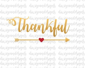 Thankful with arrow, svg, dxf, eps, ai, jpg, cut file, instant download, digital download, silhouette, cricut, heart, blessed, grateful