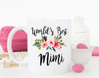 Worlds best Mimi mug, gift for Grandma, best Mimi ever, Grandma mug, best grandma, grandma birthday gift, New Grandma gift, Mimi Mug