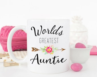 Worlds Greatest Auntie mug, gift for aunt, best Aunt ever, Aunt mug, best aunt, aunt birthday gift, New Aunt gift