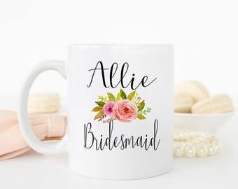 Mug for Bridesmaid, Will you be my bridesmaid, Maid of honor mug, Custom Bridesmaid Mug, Matron of Honor Mug, Mother of the Bride, AAA_002a