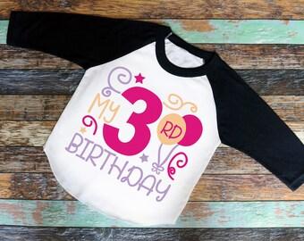 My 3rd Birthday Shirt, Birthday bodysuit or T-Shirt - baby or toddler Shirt, birthday shirt, three year old shirt, birthday girl