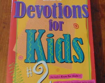 The One Year Book of Devotions for Kids #2 , 1995 , Childs Christian Book