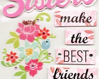 Sisters Soft Spoken  Scrapbook Stickers Embellishments Cardmaking Crafts Me & My Big Ideas