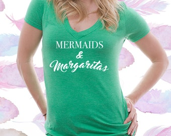 Mermaids And Margaritas Drinking Vneck Tshirt / Drinking Gift / High-End Shirt [D0149]