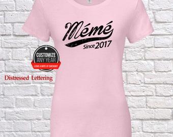 Meme since (any year) Meme gift , Meme birthday , Mothers Day , Meme tshirt , Meme gift idea , Baby shower, Pregnancy Association