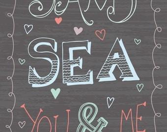 Sand Sea you and me