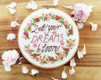 "Embroidery Hoop Art | ""Let Your Dreams bloom"" 
