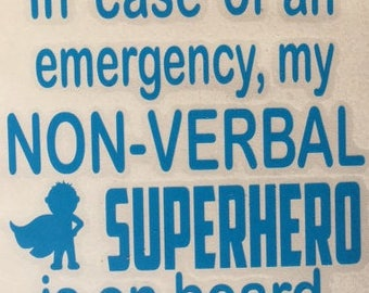 In case of emergency - non verbal superhero decal