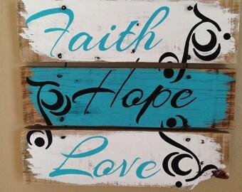 Faith Hope Love wood pallet sign