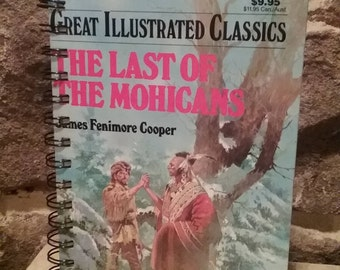 The Last of the Mohicans Old Book Recycled into a Notebook or Journal