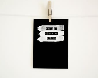 SWEARY NOTEBOOK / Notes of a f*cking LEGEND / Funny Rude Notepad / College Uni Student Gift