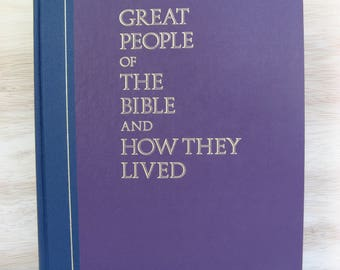 Great People of the Bible and How They Lived, Reader's Digest Book