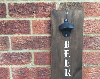 Rustic, handcrafted, wall mounted bottle opener