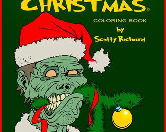 The Zombies that Ate Christmas - Coloring Book - DIGITAL PDF