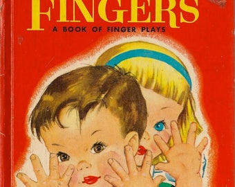 Ten Little Fingers a Book of Finger Plays - Priscilla Pointer - 1954 - Vintage Kids Book