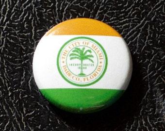 "1"" Miami FL flag button - Florida, city, pin, badge, pinback"