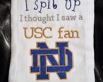 Notre Dame inspired Sorry I Spit up Burp cloth....USC fan