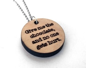 Wood Chocolate Necklace, Give Me The Chocolate and No One Gets Hurt, Wood Essential Oil Jewelry, Aromatherapy Necklace, Laser Cut Pendant