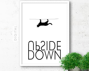 Minimalist Typographic Print Black & White Upside Down Cat Motivational Quote Nordic Style Art Inspirational Poster Printable Office Decor
