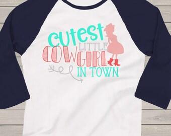 Cutest little cowgirl in town custom raglan shirt CLCITR