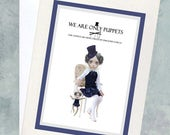 """Quote Greeting Card - """"We are only puppets, our strings are being pulled by unknown forces."""""""
