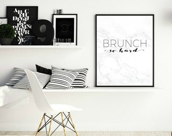 brunch so hard, art print, wall print, kitchen decor, kitchen wall decor, kitchen art, foodie gifts, gifts for foodies, brunch, quote prints