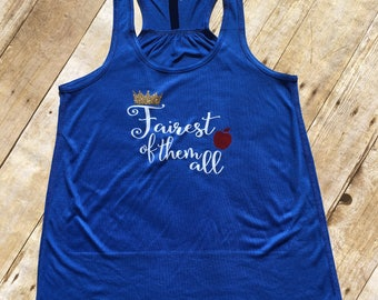 Fairest of them all Racerback Tank. Snow white tank. Fairest of them all. Princess tank. Marathon tank.