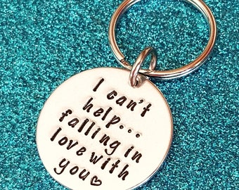 Hand Stamped Keychain-I can't help falling in love with you-Husband Gift-Gift for him-Gift for best friend-Gift for boyfriend-mens keychains