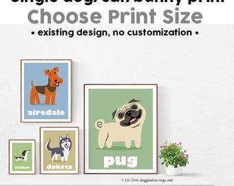 Custom Single Pet Print - Choose your Dog, Cat or Bunny Breed