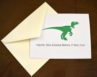 Hipster Dinosaur Greeting Card | Funny Greeting Cards | Handmade Cards | For All Occasions | Dinosaur Party | Just Because
