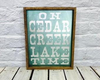 Custom Lake Sign, Lake house decor, Lake House Sign, Lake Time, Wood Sign, Cabin Decor, Housewarming Gift, Lodge Decor, Custom Wooden Sign