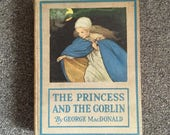 The PRINCESS and the GOBLIN by George MacDonald 1920 Jessie Willcox Smith Illustrated Children's Book