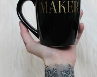 """The """"Maker"""" Mug // Ceramic // Black // Gold // The Hook Nook"""