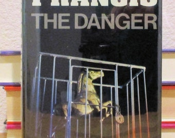 Dick Francis THE DANGER 1st UK Edition 1983