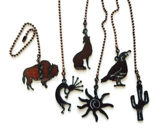 CEILING FAN PULL Southwest Quail Cactus Sun Kokopelli Buffalo or Coyote made of Rusty Rustic Recycled Metal