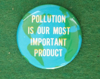 Rare 1970's Pollution Protest Pin Back Button - Free Shipping