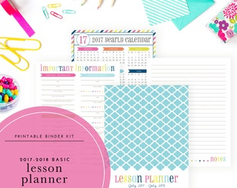 Printable 2017-2018 Lesson Planner Kit - For teachers, students, or homeschooling (Includes calendars & planning pages!)