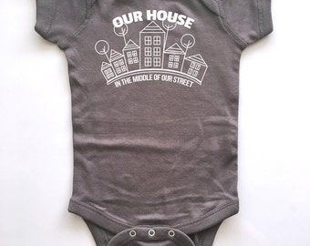 Our House In The Middle Of Our Street 80's baby onesie. Cute! Madness!