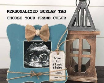 Pregnancy Gift for mother to be, Ultrasound Frame, Love at First Sight personalized frame for pregnancy reveal