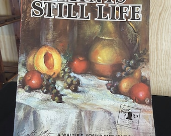 Walter Foster's #139 Claretta White PAINTS STILL LIFE Vintage Art Instruction Book