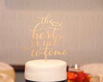 Frank Sinatra Cake Topper, Anniversary Cake Topper, The Best is Yet To Come Cake Topper, Wedding Cake Topper, Wooden Cake Topper