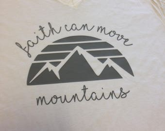 Faith Can Move Moutains V Neck T Shirt