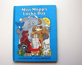 Miss Mopp's Lucky Day by Leslie McGuire / A Parents Magazine Read Aloud Original / ISBN 0-8193-1061-1