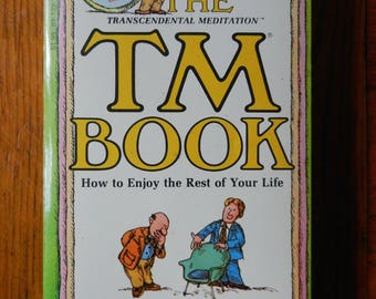 Awesome 70's The Transcendental Meditation TM Book- How To Enjoy The Rest Of Your Life 1975