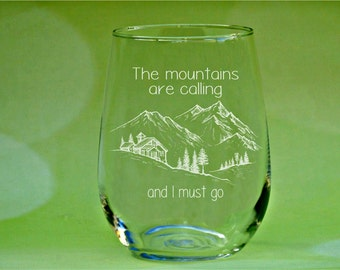 The Mountains Are Calling and I Must Go, Go Exploring, Camping Wine Glass, Personalized Wine Glass, Mountains Are Calling, Mountains, Hiking