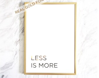 SALE! Less Is More Gold Foil Print | Minimalist Prints | Simple Art | Typography Print | SkandiDesign