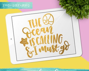 Summer SVG Cut Files /  The Ocean is Calling Svg Cutting Files / Starfish Svg / Vacation SVG Files Sayings / SVG Files for Silhouette