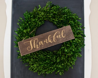 THANKFUL rustic wreath sign- hand painted- wooden- farmhouse style- warm and charming