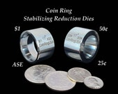 "TWO ""Stabilizer""/Folding/Reduction Dies for the US .25, .50, Morgan Dollar & the Silver Eagle Coins; Hardened Stainless Steel"